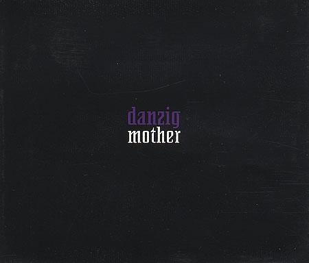 Danzig Mother