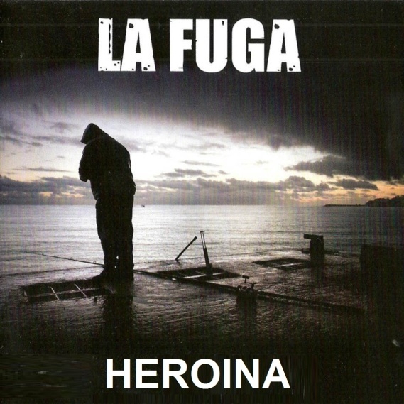 La Fuga Heroina