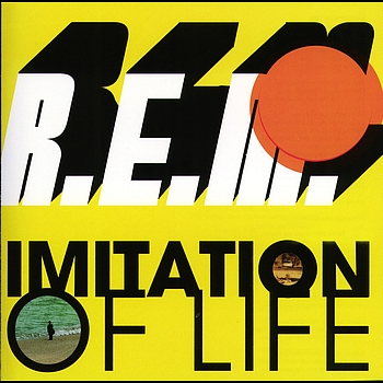 r.e.m. - imitation of life