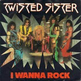Twisted-Sister-I-wanna-rock