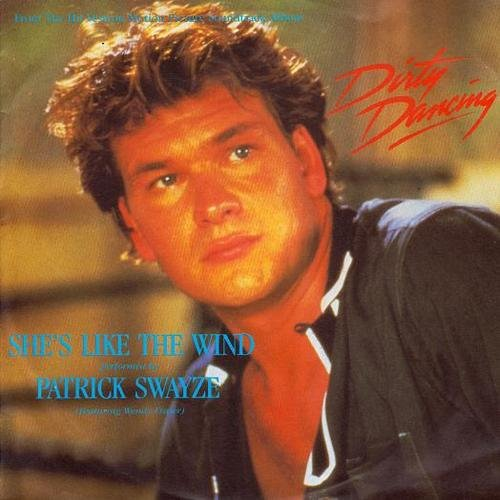 Patrick Swayze - She´s like the wind