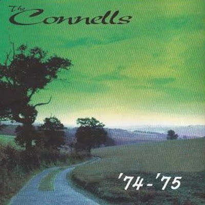 the connells - '74 '75