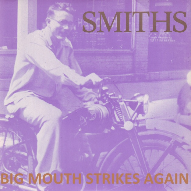 The smiths - Big mouth strikes again