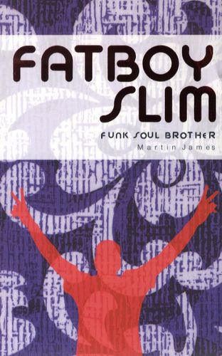 fatboy slim - funk soul brother