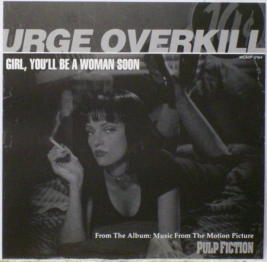urge overkill - girl, you´ll be a woman soon