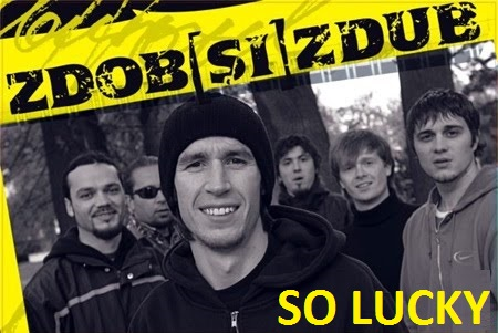 zdob si zdub - so lucky
