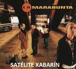 La Marabunta - Satelite Xabarin