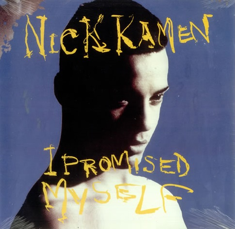 Nick Kamen I Promised Myself