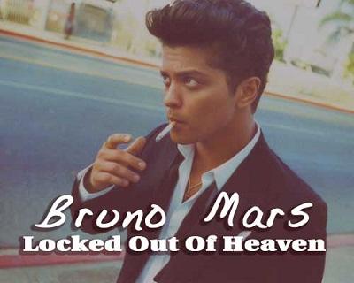 Songtext von Bruno Mars - Locked Out Of Heaven Lyrics