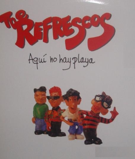 the refrescos - aqui no hay playa