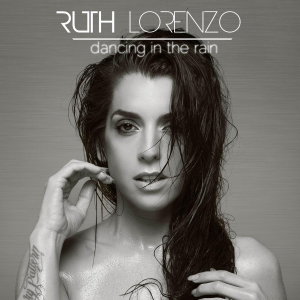 Ruth Lorenzo - Dancing In the Rain