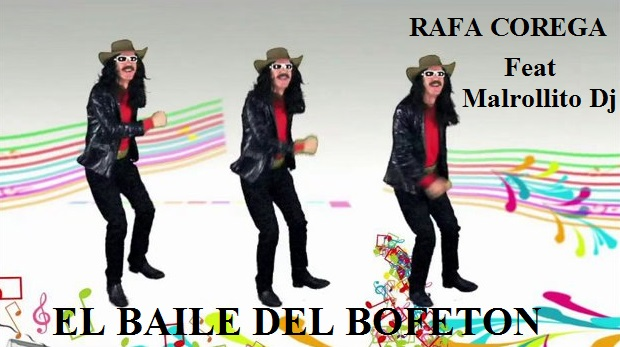 Rafa Corega y Malrollito Dj - El baile del bofeton