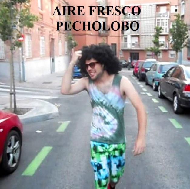Aire Fresco - Pecholobo