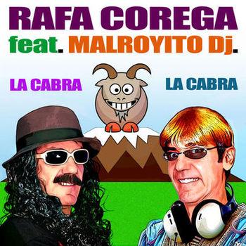 Rafa Corega Ft. Malrollito DJ - La puta de la cabra